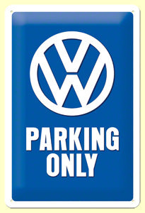 Volkswagen - VW parking only - Metallschild  40x30cm