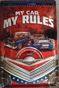 My Car My Rules  - Metallschild  20x30cm