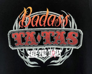 Save the Tatas BadAss Tatas T-Shirt