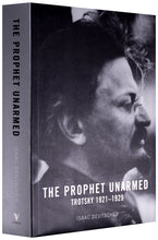 Load image into Gallery viewer, The Prophet Unarmed - Trotsky 1921-1929