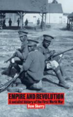 Empire and Revolution: A socialist history of the First World War