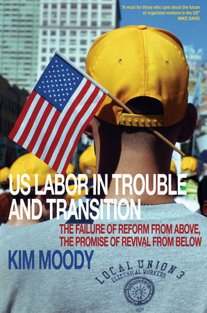 US Labor in Trouble and Transition