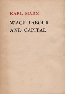 Wage Labour & Capital