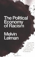 The Political Economy of Racism