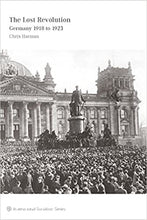 Load image into Gallery viewer, The Lost Revolution - Germany 1918 to 1923