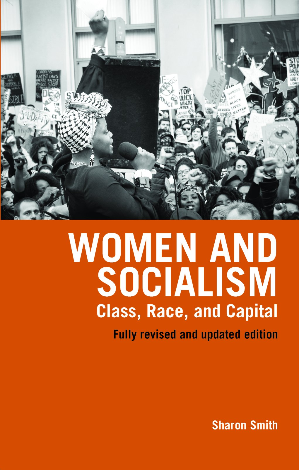Women and Socialism: Class, Race and Capital, Revised and Updated Edition