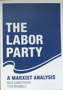 Labor Party - A Marxist Analysis, The
