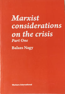 Marxist Considerations on the Crisis: Part One