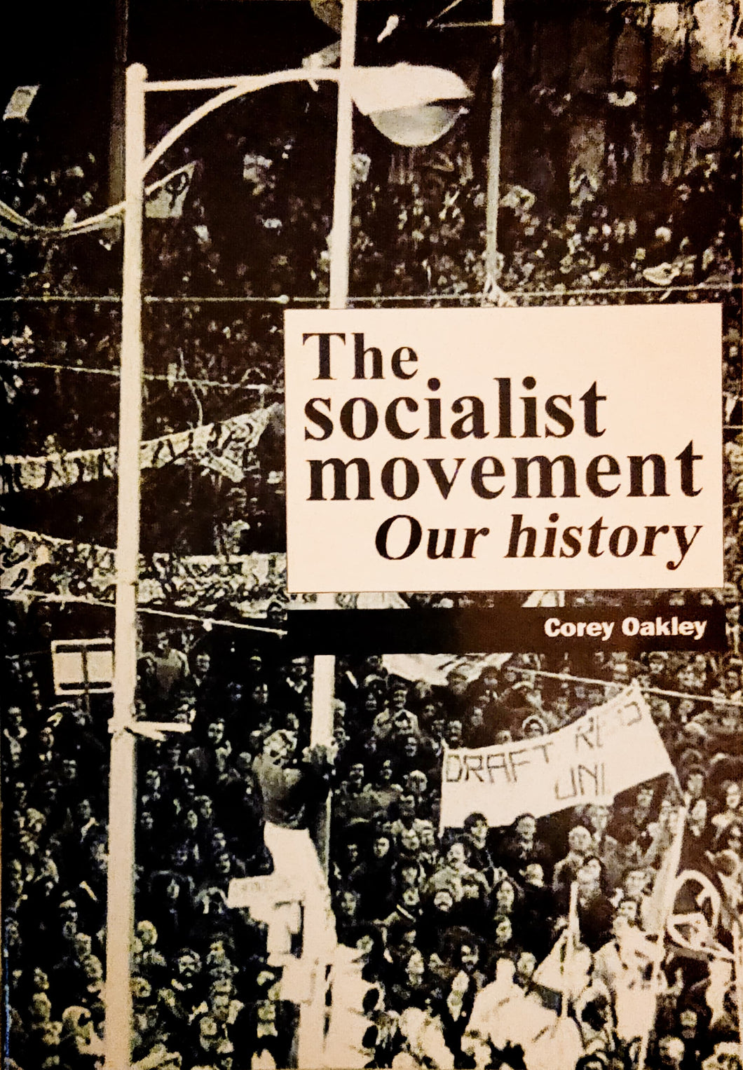 The Socialist Movement: Our History