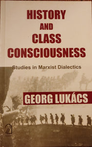 History and Class Consciousness:: Studies in Marxist Dialectics
