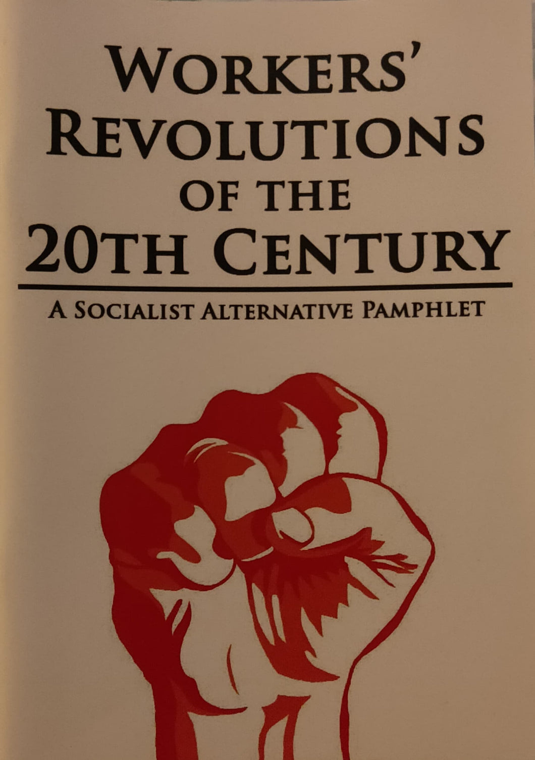 Workers' Revolutions of the 20th Century