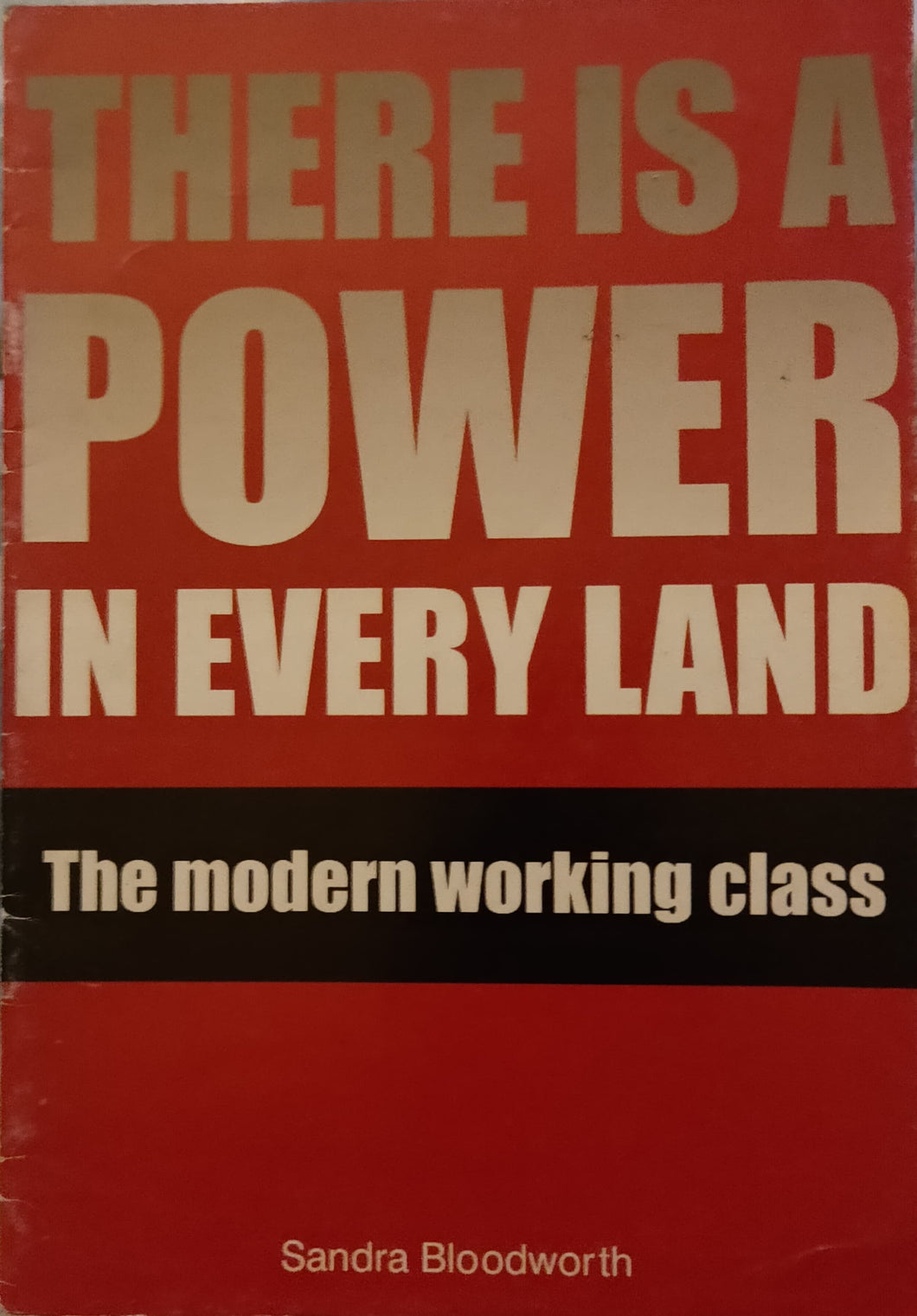'There is a Power in Every Land': The modern working class