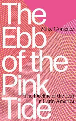 Ebb of the Pink Tide, The