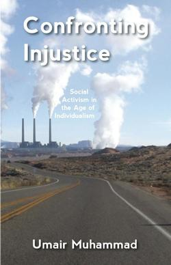 Confronting Injustice: Social Activism in the Age of Individualism