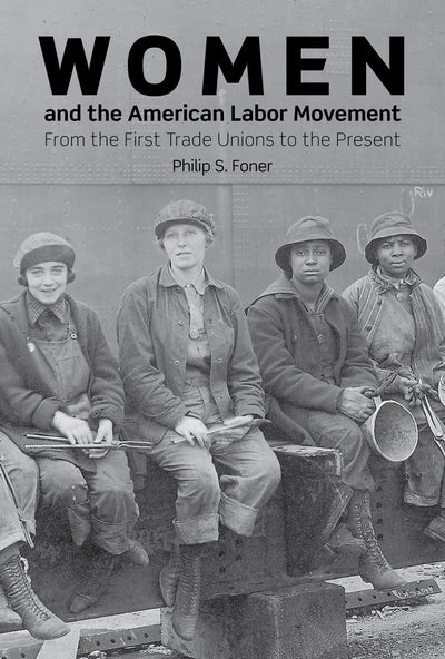 Women and the American Labor Movement