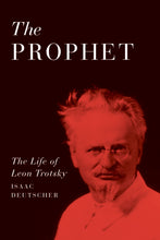 Load image into Gallery viewer, The Prophet: The Life of Leon Trotsky