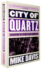 Load image into Gallery viewer, City of Quartz: Excavating the Future in Los Angeles