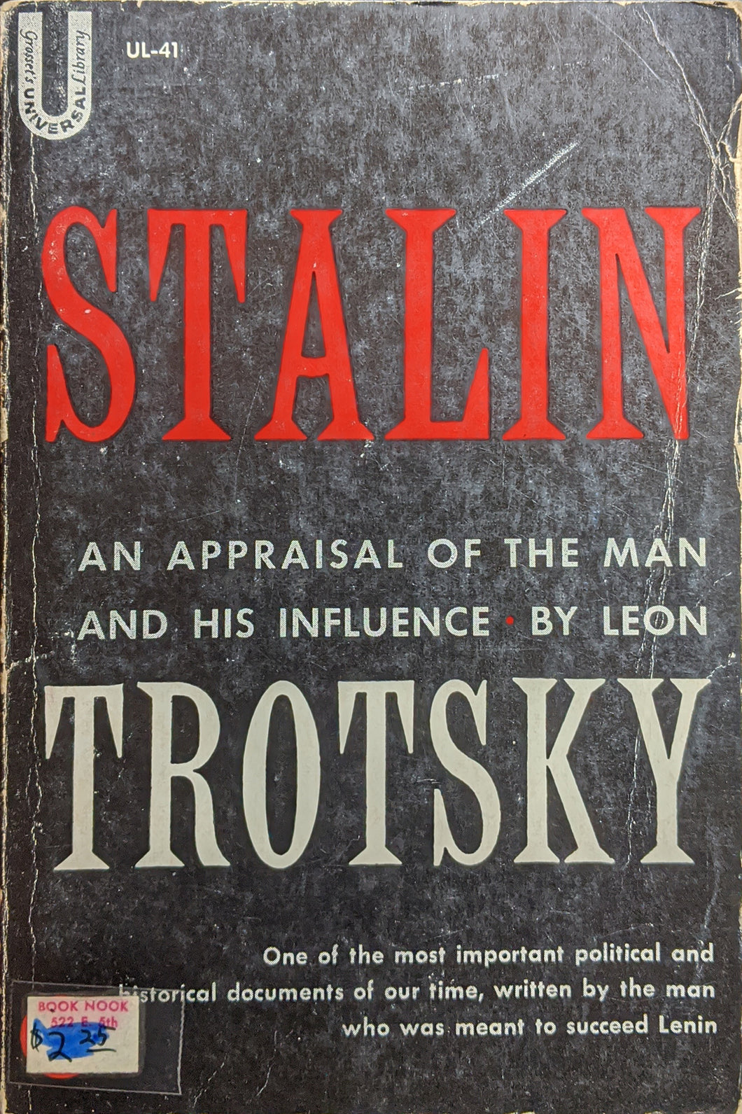 Stalin: An Appraisal of the Man and His Influence