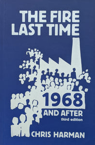 The Fire Last Time: 1968 & After
