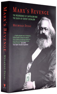 Marx's Revenge: The Resurgence of Capitalism and the Death of Statist Socialism