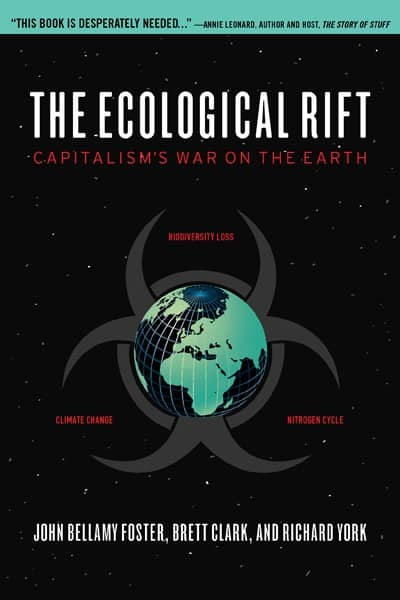 Ecological Rift: Capitalism's War on the Earth, The