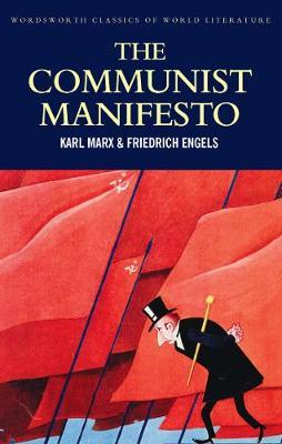 Communist Manifesto (Wordsworth Classics of World Literature)