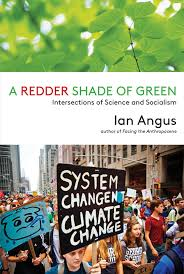 Redder Shade of Green:: Intersections of Science and Socialism, A