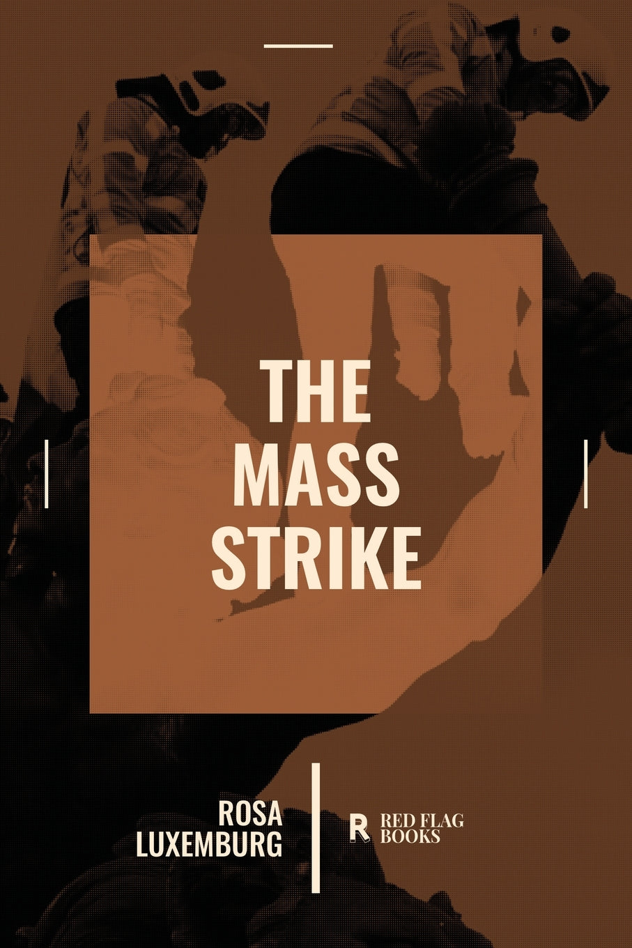 The Mass Strike