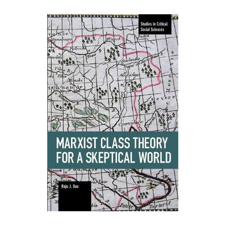 Marxist Class Theory for a Skeptical World