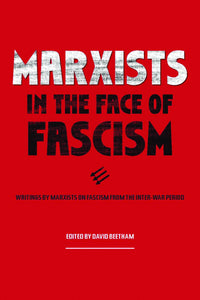 Marxists in the Face of Fascism