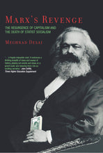 Load image into Gallery viewer, Marx's Revenge: The Resurgence of Capitalism and the Death of Statist Socialism
