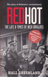 Red Hot: The Life & Times of Nick Origlass