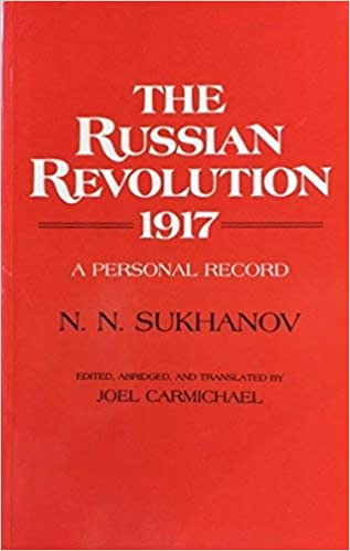 The Russian Revolution 1917 - A Personal Record