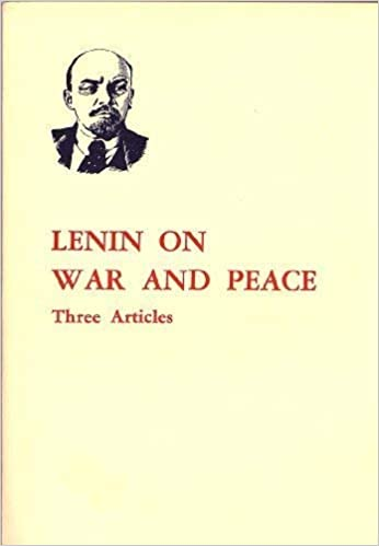 Lenin on War and Peace: Three Articles