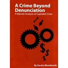 A Crime Beyond Denunciation: a Marxist Analysis of Capitalist Crisis