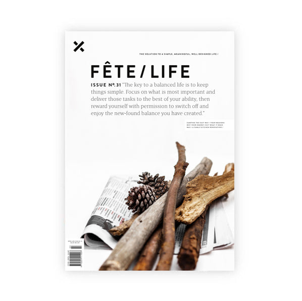 FETE / LIFE ISSUE NO.31