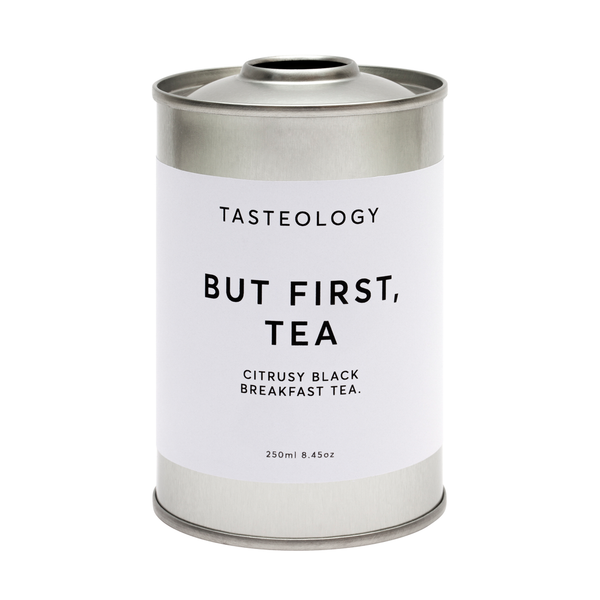 TASTEOLOGY | But First, Tea