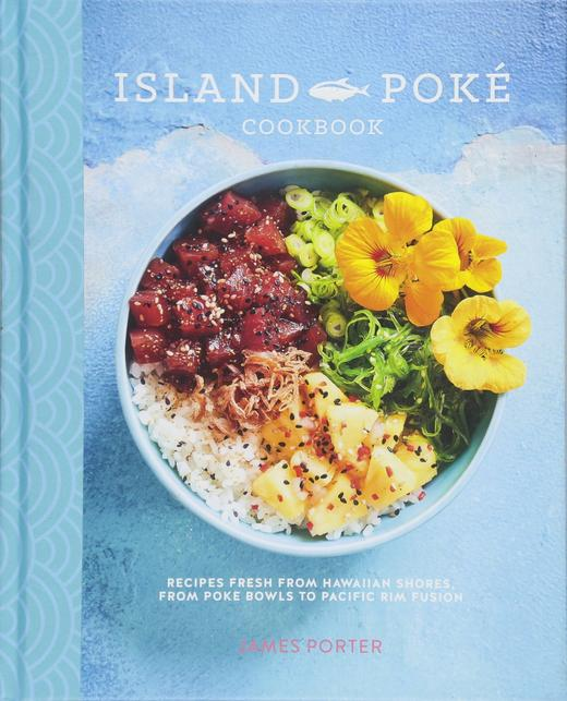 THE ISLAND POKE COOKBOOK