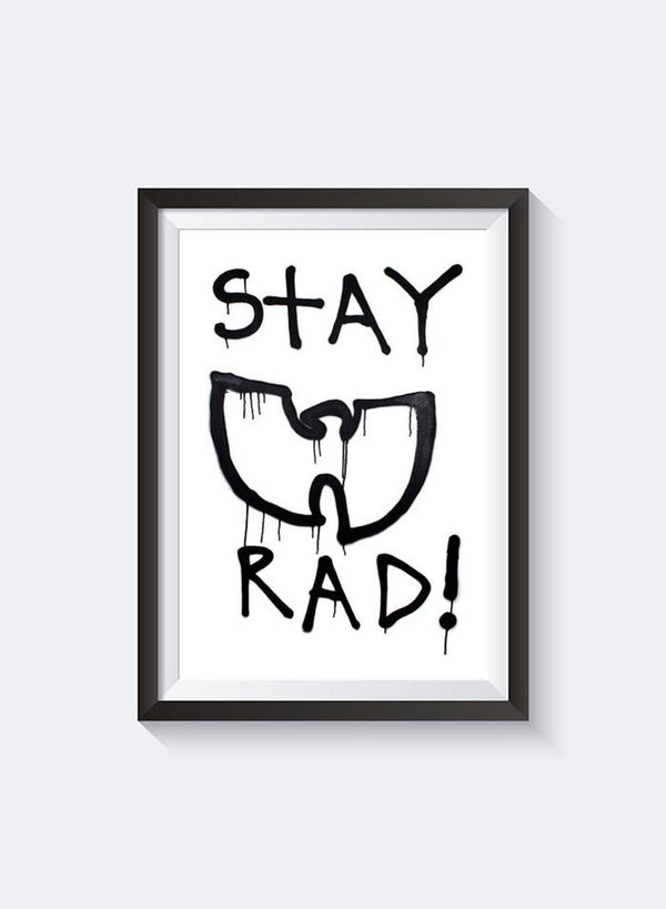 Federation | Stay Rad Print