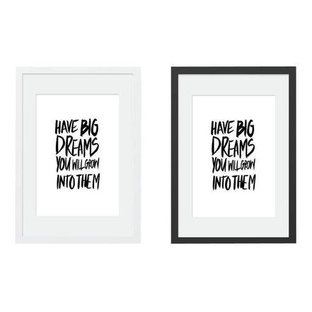 Big Dreams Print