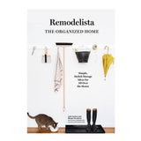 Remodelista: The Organised Home