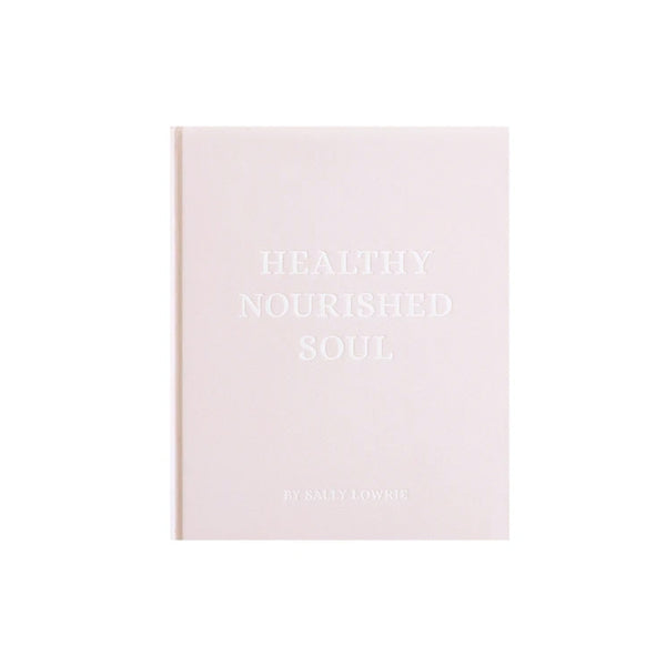 Healthy Nourished Soul - Book