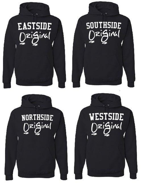 OriGinal BLACK/WHITE HOODIE  - NORTHSIDE - EASTSIDE- WESTSIDE - SOUTHSIDE