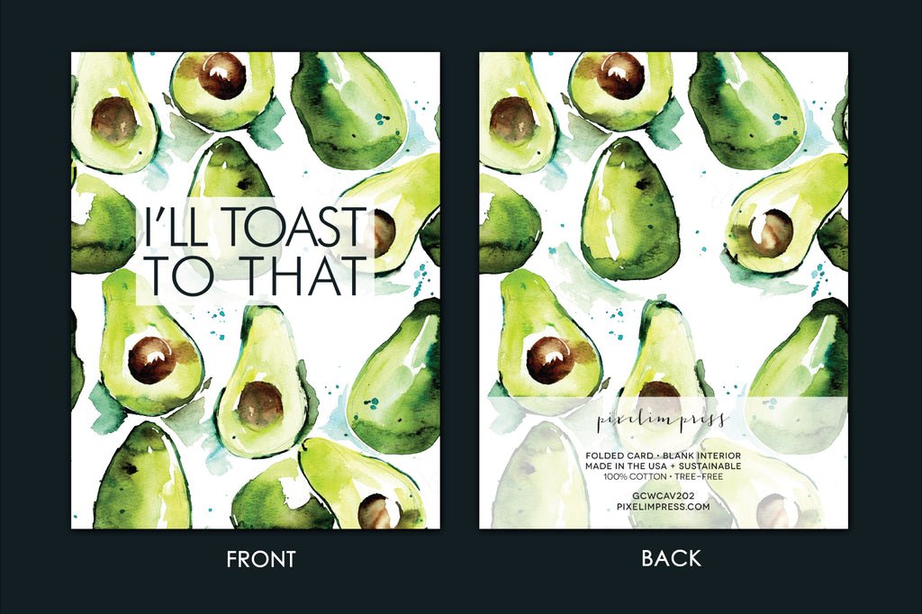 I'LL TOAST TO THAT Avocado Watercolor Greeting Card