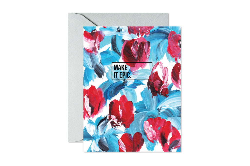 MAKE IT EPIC Blue and Red Floral Greeting Card