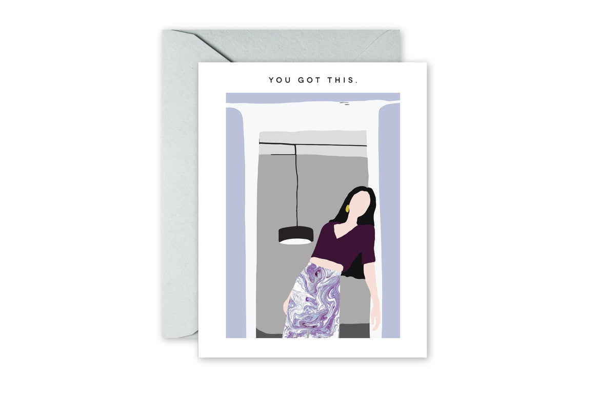 YOU GOT THIS Encouraging greeting card.