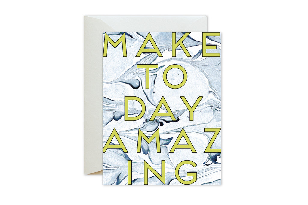 MAKE TODAY AMAZING Birthday.Wedding.Graduation.Celebration Greeting Card by pixelimpress