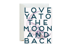 Love Ya to the Moon And Back Greeting Cards / Valentine's Day by pixelimpress