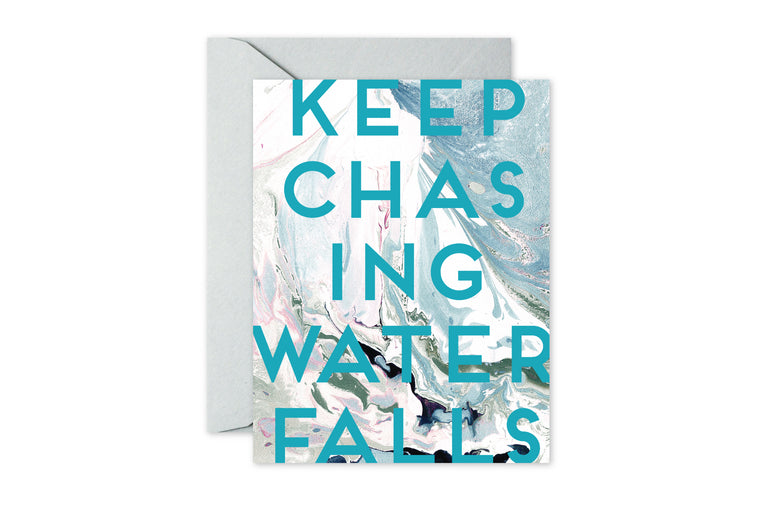 KEEP CHASING WATERFALLS Aqua/Blush Marble Greeting Card