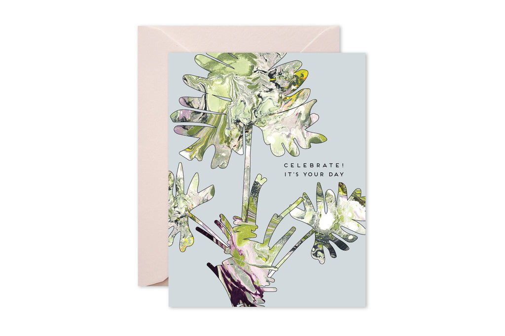 CELEBRATE! IT'S YOUR DAY Philodendron Marble Greeting Card